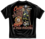 Once a Firefighter Always a Firefighter T-shirt