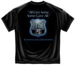 In Memory of Our Fallen Brothers Police T-shirt