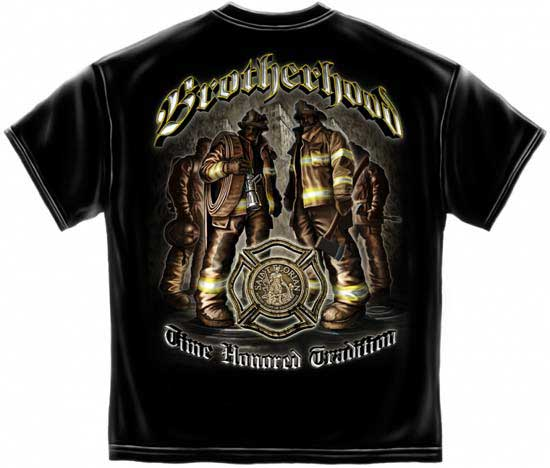 Brotherhood Time Honored Tradition T Shirt Firefighter