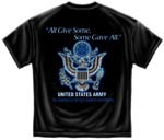 All Gave Some, Some Gave All - Army T-shirt