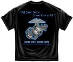 All Gave Some, Some Gave All - Marines T-shirt