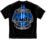 We Will Never Forget Fire Department T-shirt