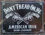 Don't Tread On Me Gun Historic Metal Sign