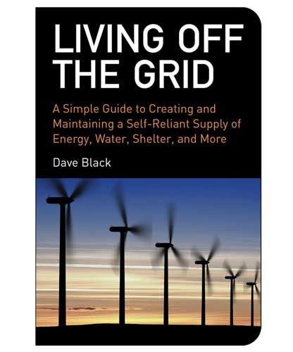 Living off the grid handbook off the grid survival book for Simple guide to a minimalist life