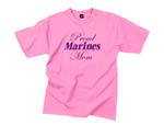 USMC Short Sleeve Shirt - Pink 'Proud Marines Mom'