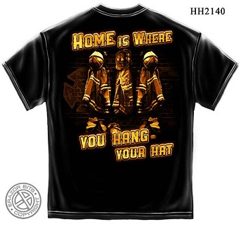 Home Is Where You Hang Your Hat Firefighter T-Shirt - Black