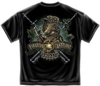 First in Last Out USMC in the Bush T-shirt