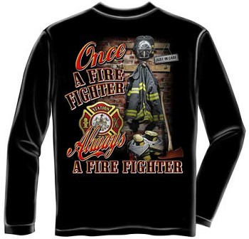 Once and Always a Firefighter Long Sleeve T-shirt