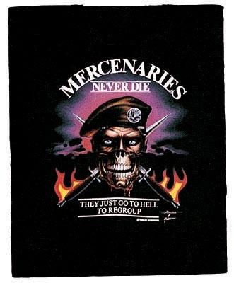 Mercenaries Never Die T-Shirt