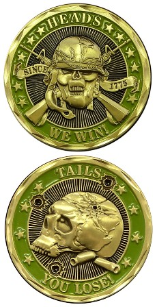 Heads We Win Tails You Lose Challenge Coin Military