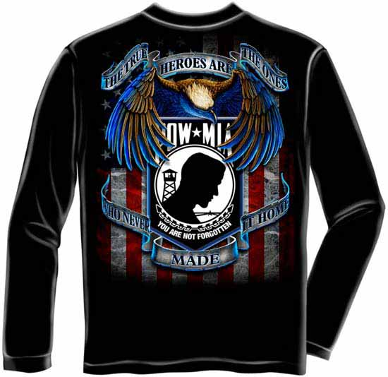Pow Mia True Heroes T Shirt Long Sleeve Military T Shirt
