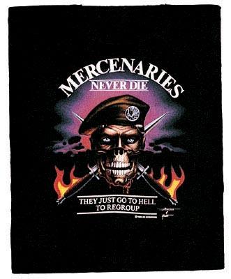 Mercenaries Never Die T Shirt Military T Shirt